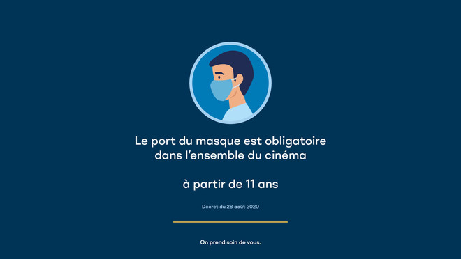 MASQUE OBLIGATOIRE DANS TOUT LE CINEMA
